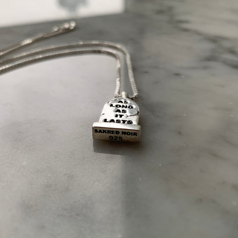 As Long As It Lasts Pendant