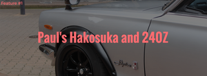 Paul's Hakosuka & 240Z - Feature #1
