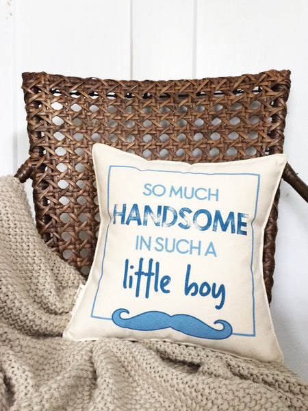 """So Much Handsome"" Pillow"
