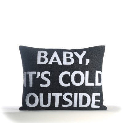 """Baby It's Cold Outside"" Pillow -14"" X 18"""