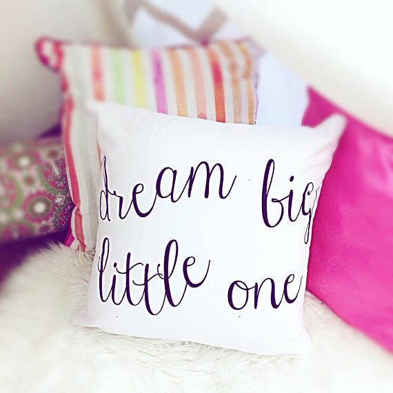 Dream Big Little One Throw Pillow