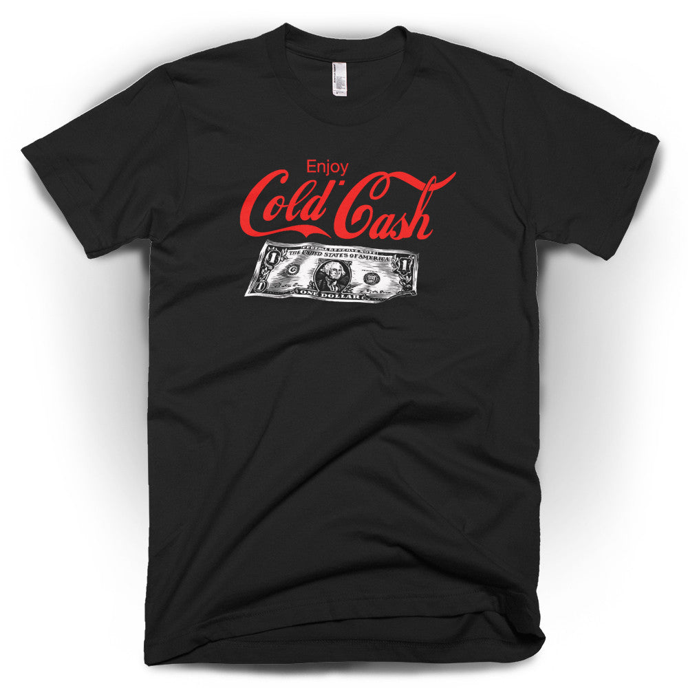 Cold Cash Men's T-Shirt