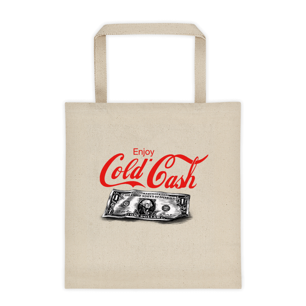Cold Cash Tote Bag