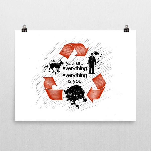 You are Everything Unframed Art Print