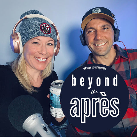 Beyond the Apres Podcast