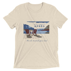 All About Apres Just Chillin it t-shirt