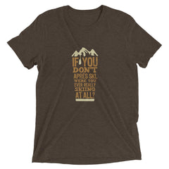 If you don't apres ski pint glass shirt