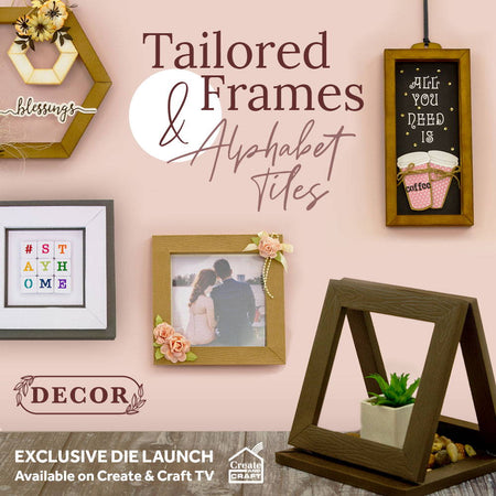 Tailored Frames & Alphabets - Launch Details