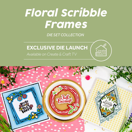 Floral Scribble Frames - Launch Details
