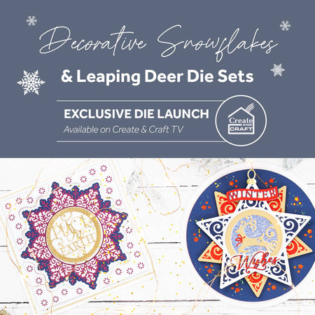 Leaping Deer & Decorative Snowflake - Launch Details