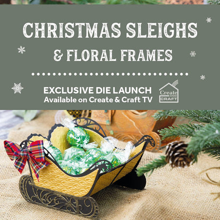 Christmas Sleigh, Fancy Florals & Decorative Frames - Launch Details