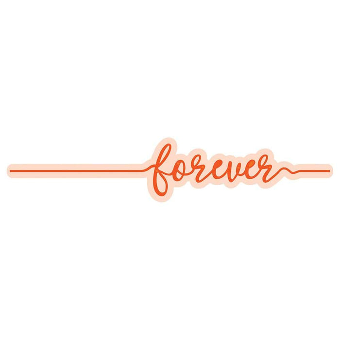 Tonic Studios Essentials Tonic Studios - Essentials - Forever Sentiment Strip Die - 2588E