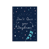 Don't Quit your Daydream Notebook | A5 Size | Blue (PLAIN)