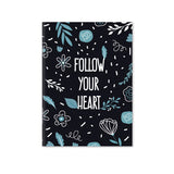 Follow Your Heart Notebook | A5 Size | Blue (RULED)
