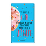 Nuts About Donuts Metal Poster