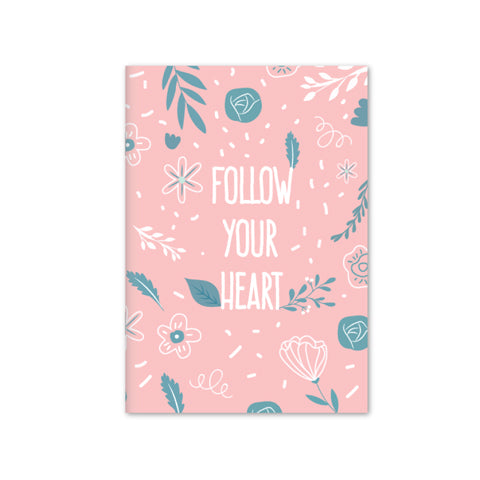Follow Your Heart Notebook | A5 Size | Pink (RULED)
