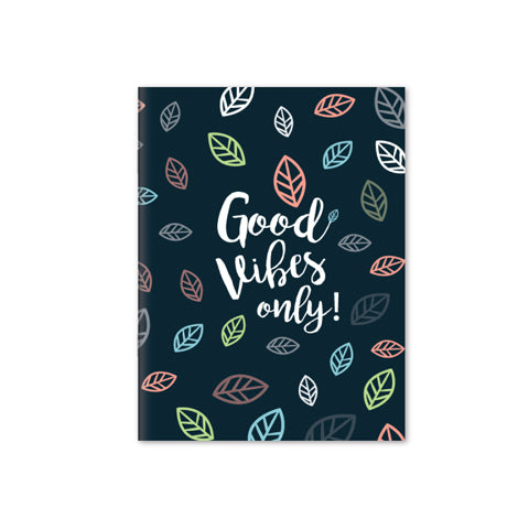 Good Vibes Only Notebook | A5 Size | Blue (RULED)