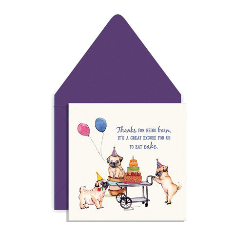 Thanks for being born Greeting Card