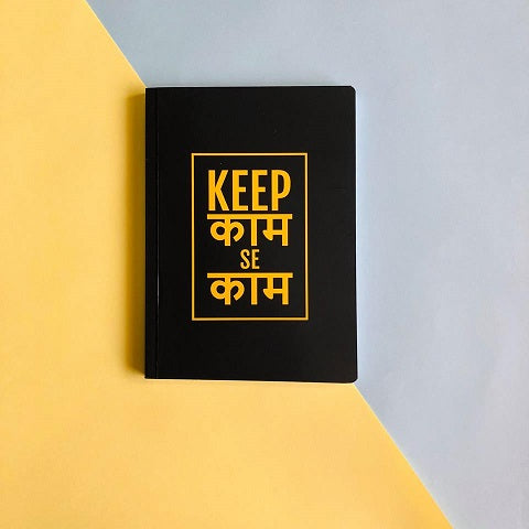 Keep Kaam se Kaam Notebook