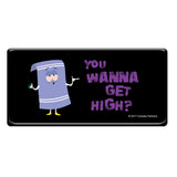 Wanna Get High (South Park) Mini Metal Poster