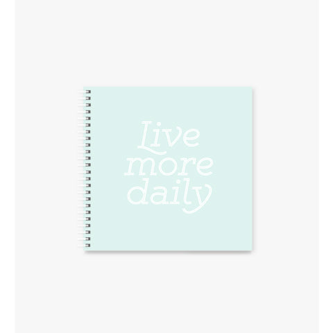 Live More square Spiral Notebook