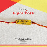 Rakhi- I Love You 3000