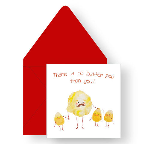 There is no butter pop than you Greeting Card