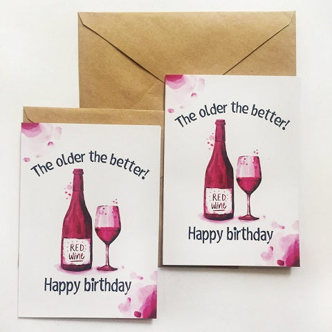 The Older The Better Greeting Card