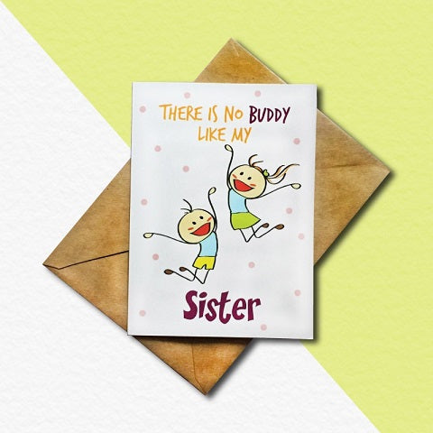 Buddy Sister Greeting Card
