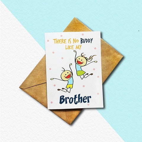 Buddy Brother Greeting Card