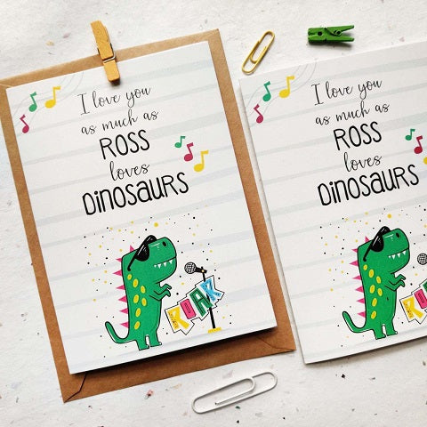 Ross Loves Dinosaur Greeting Card