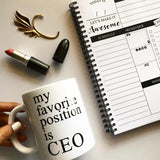 Favorite Position is CEO Mug