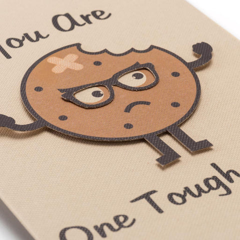 Get well soon greeting card - You are one tough cookie