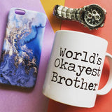 World's okayest brother Mug