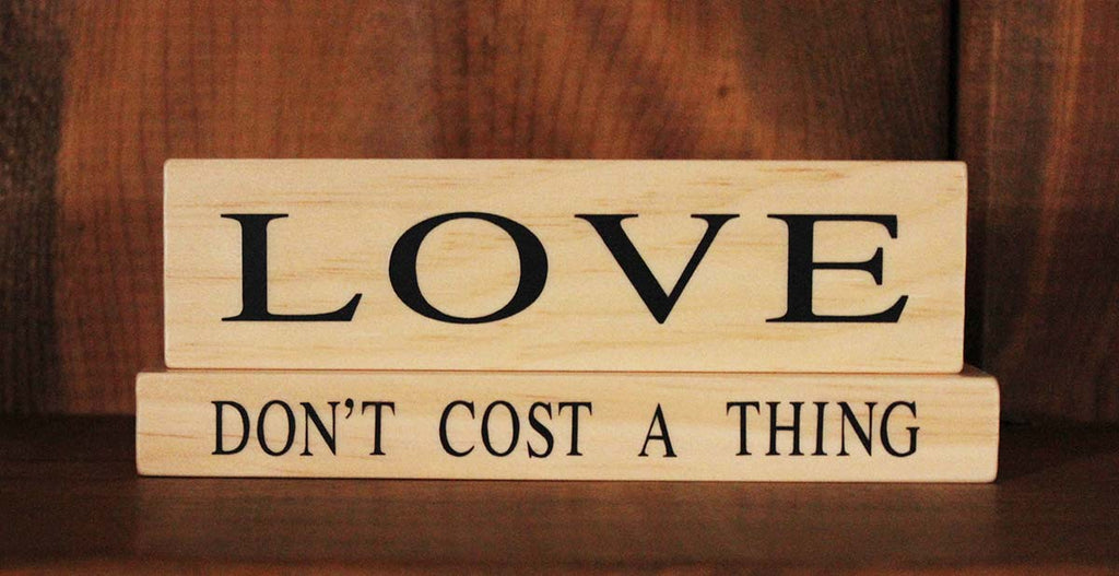 Love Don't Cost a Thing Wood Word Block