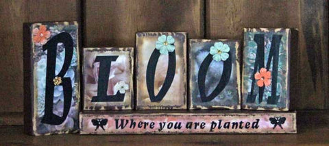 Bloom Where You Are Planted Word Block