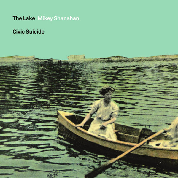 Civic Suicide / The Lake