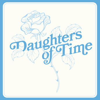 Daughters of Time