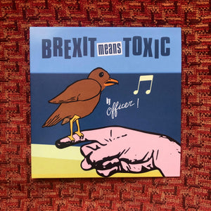Brexit Means Toxic