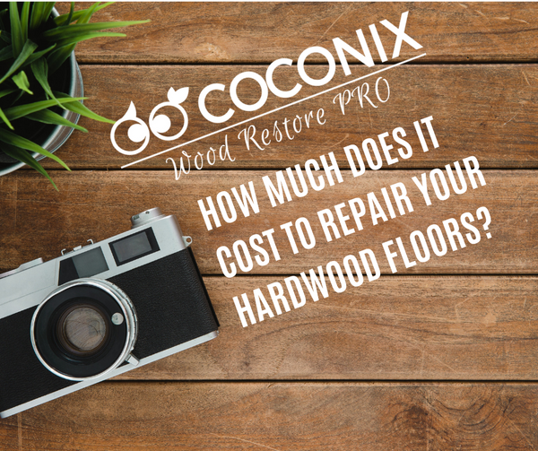 HOW MUCH DOES IT COST TO REPAIR YOUR HARDWOOD FLOORS?