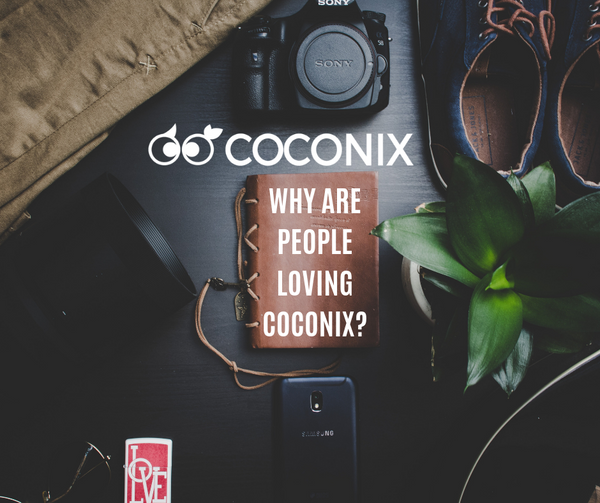 WHY ARE PEOPLE LOVING COCONIX?
