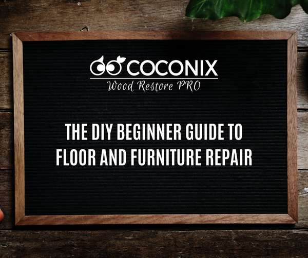 THE DIY BEGINNER GUIDE TO FLOOR AND FURNITURE REPAIR