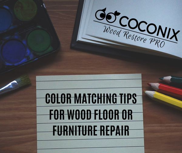 COLOR MATCHING TIPS FOR WOOD FLOOR OR FURNITURE REPAIR