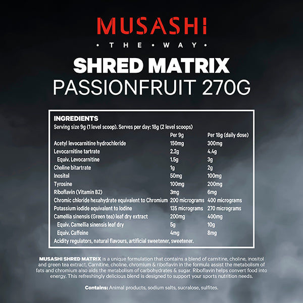 Musashi Shred Matrix Passionfruit Flavour 270g