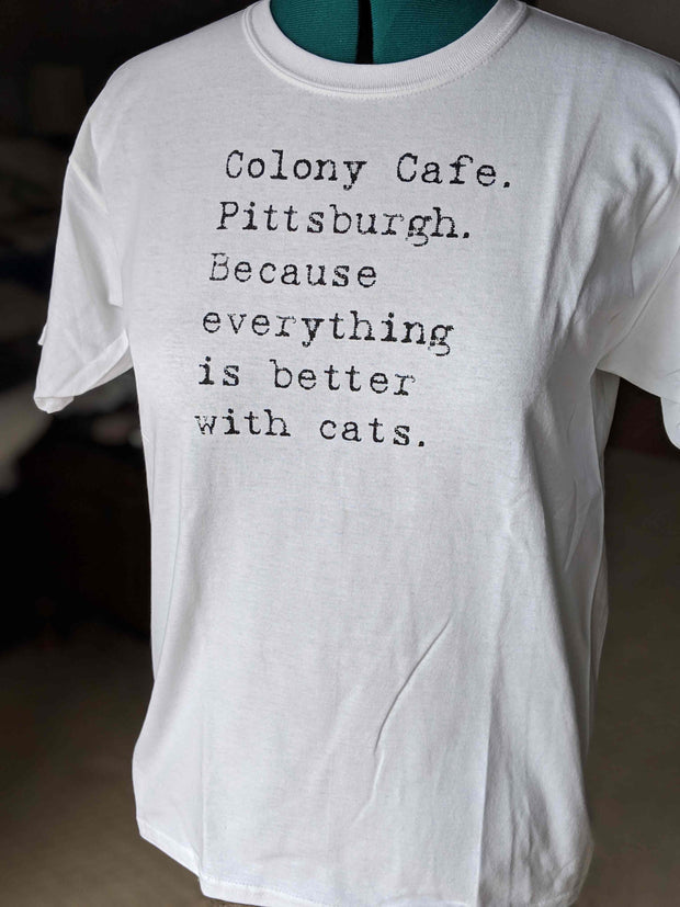 "White ""Better"" Colony T-Shirt"