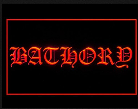 Bathory LED Sign