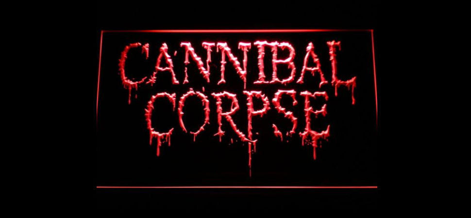 Cannibal Corpse LED Sign
