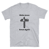 make jesus great again 2 Short-Sleeve Unisex T-Shirt