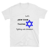 Let's jew this together Short-Sleeve Unisex T-Shirt