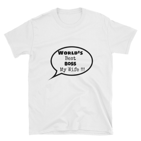 world's best boss my wife Short-Sleeve Unisex T-Shirt